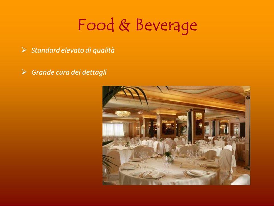Food & Beverage Standard elevato di qualità Grande cura dei dettagli