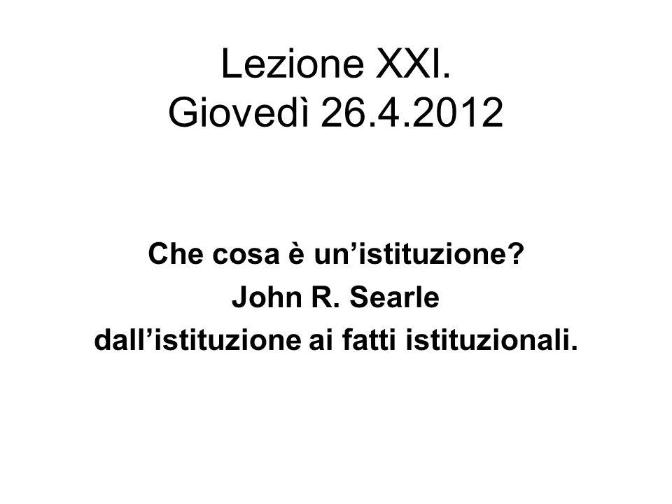 Lezione XXI.Giovedì 26.4.2012 Che cosa è unistituzione.