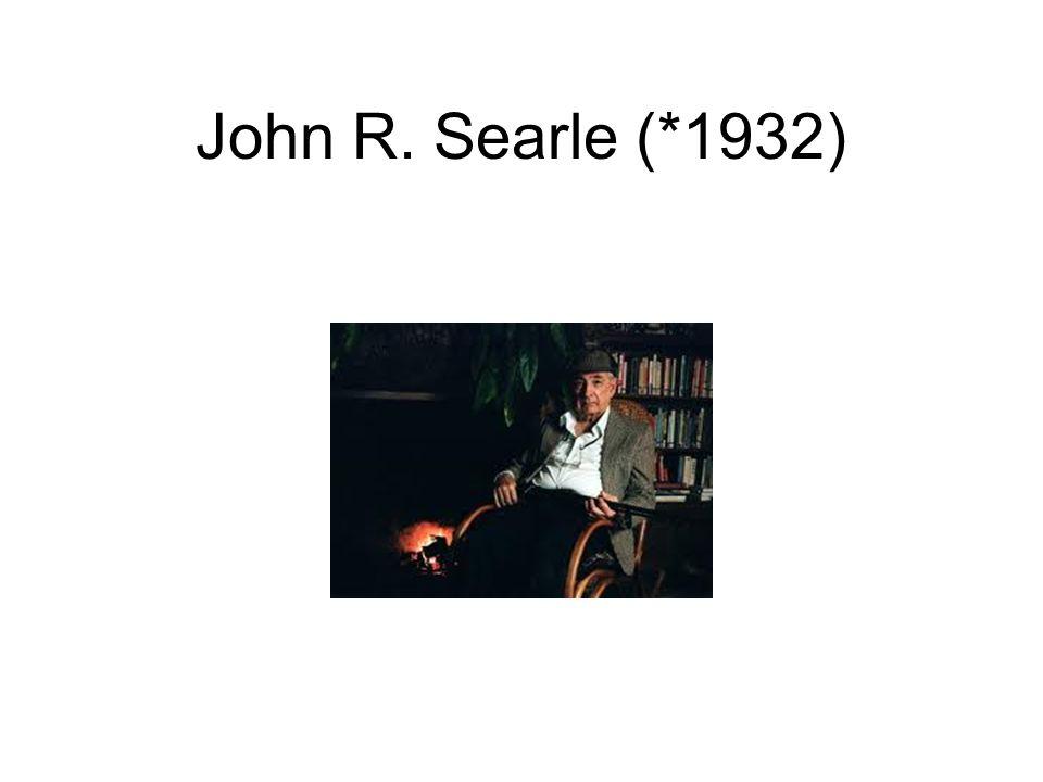 John R. Searle (*1932)