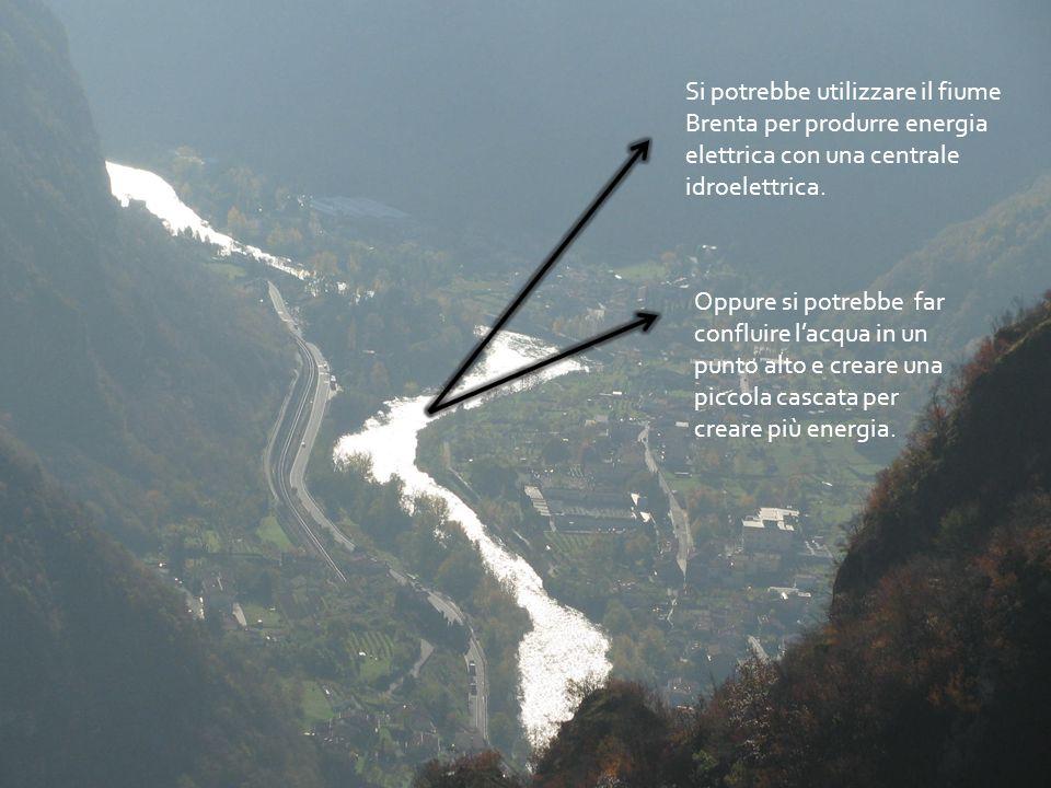 Si potrebbe utilizzare il fiume Brenta per produrre energia elettrica con una centrale idroelettrica.