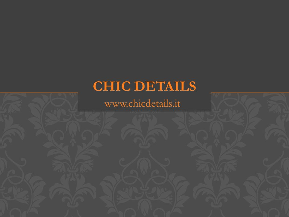 www.chicdetails.it