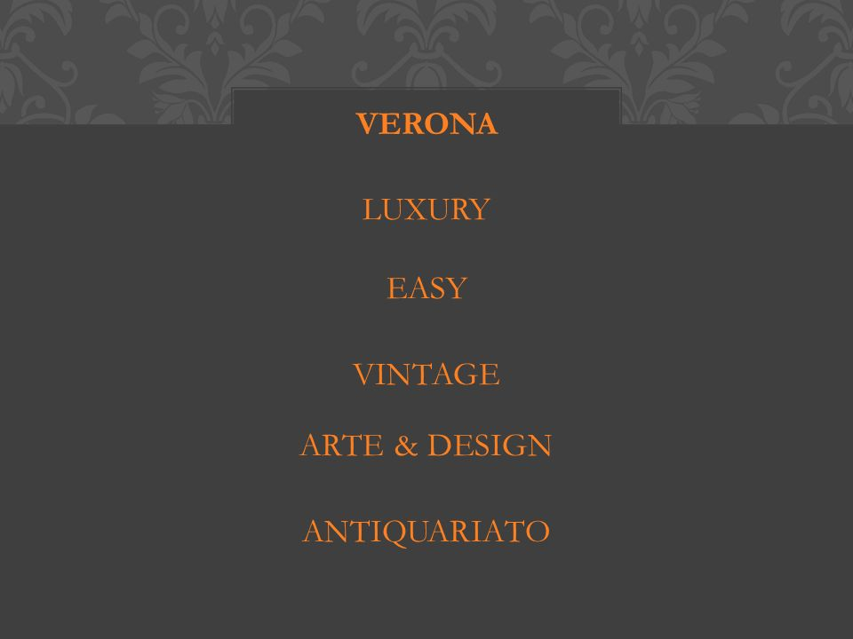 LUXURY EASY VINTAGE ARTE & DESIGN ANTIQUARIATO VERONA
