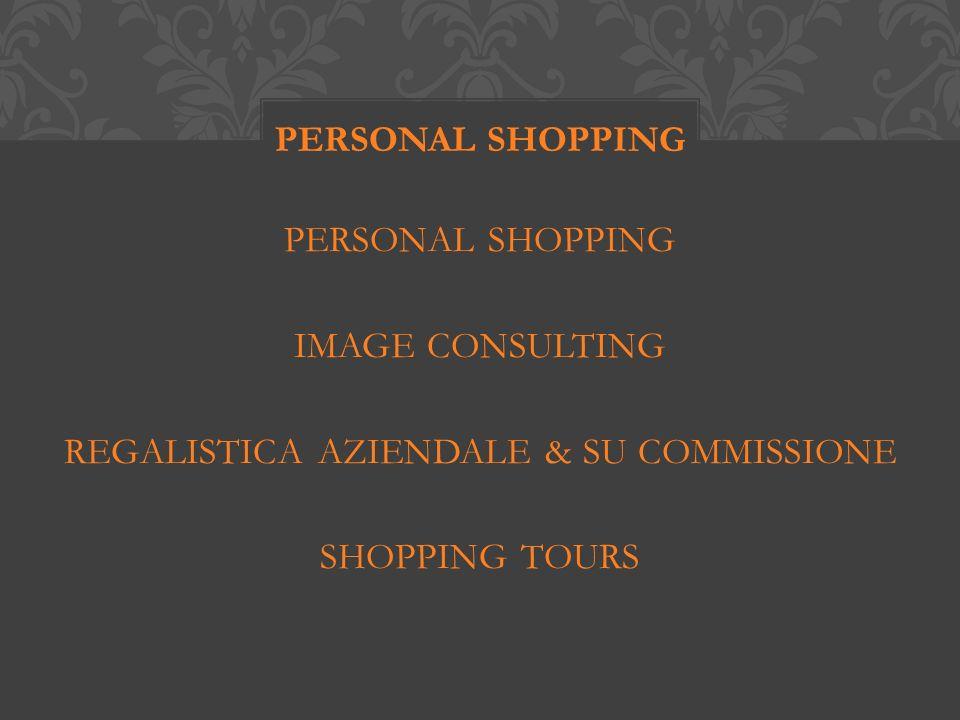 SMART PERSONAL SHOPPING BEST PERSONAL SHOPPING CONSULENZA GUARDAROBA PERSONAL SHOPPING