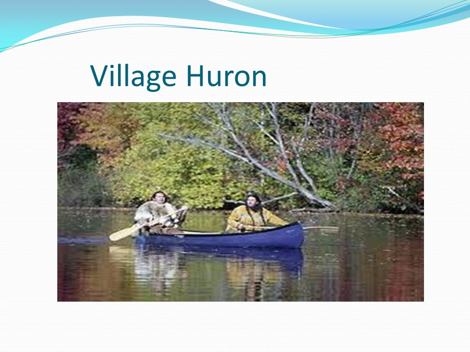 Village Huron