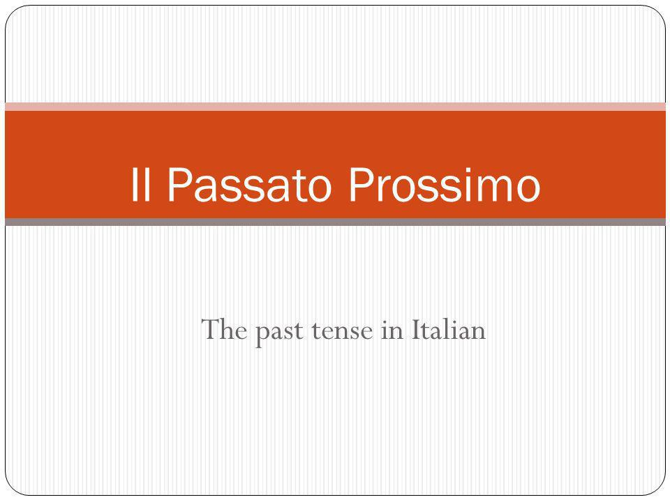 Do you remember how regular past participles are formed in Italian.