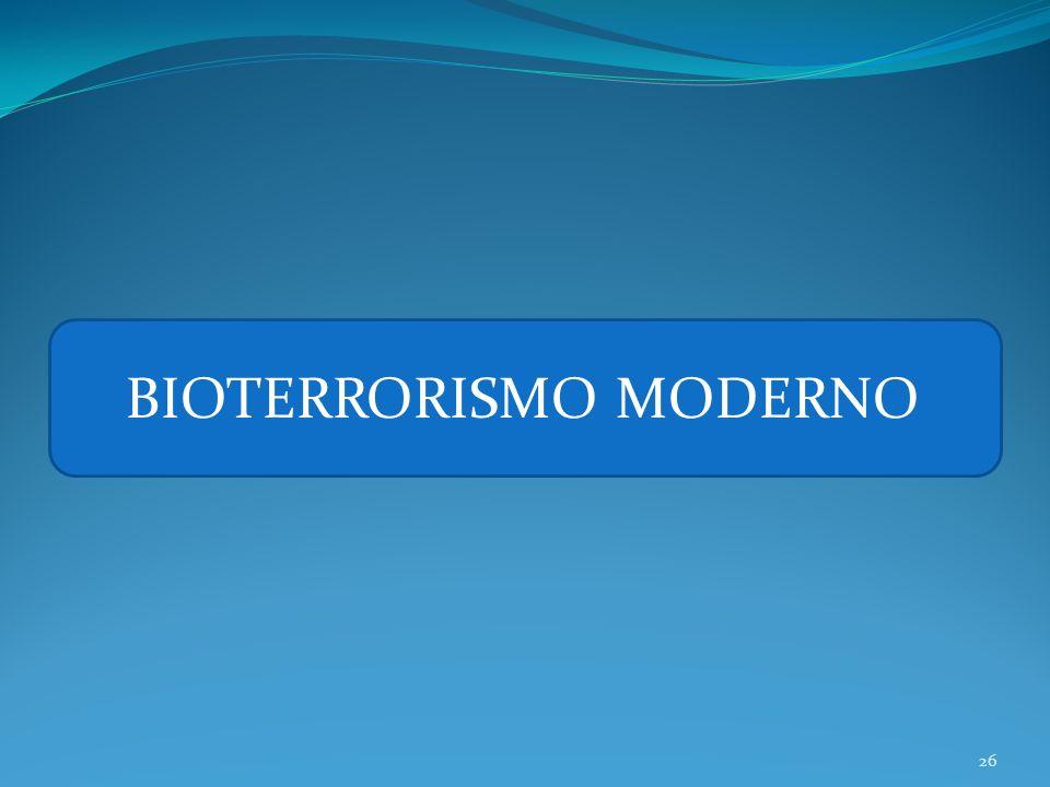 26 BIOTERRORISMO MODERNO