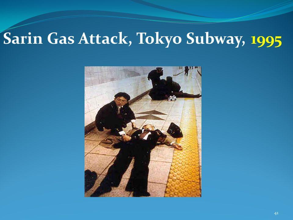 41 Sarin Gas Attack, Tokyo Subway, 1995