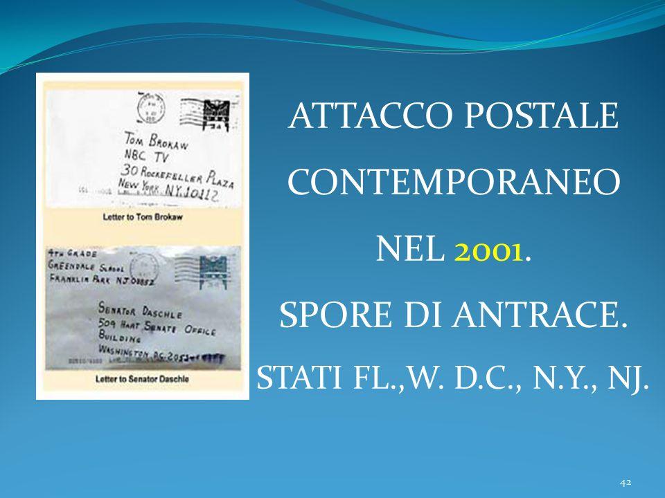 42 ATTACCO POSTALE CONTEMPORANEO NEL 2001. SPORE DI ANTRACE. STATI FL.,W. D.C., N.Y., NJ.