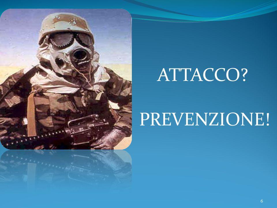 6 ATTACCO? PREVENZIONE!
