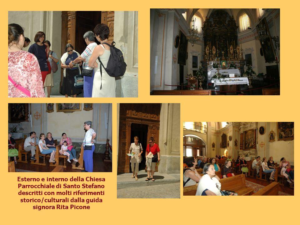 Esterno e interno della Chiesa Parrocchiale di Santo Stefano descritti con molti riferimenti storico/culturali dalla guida signora Rita Picone