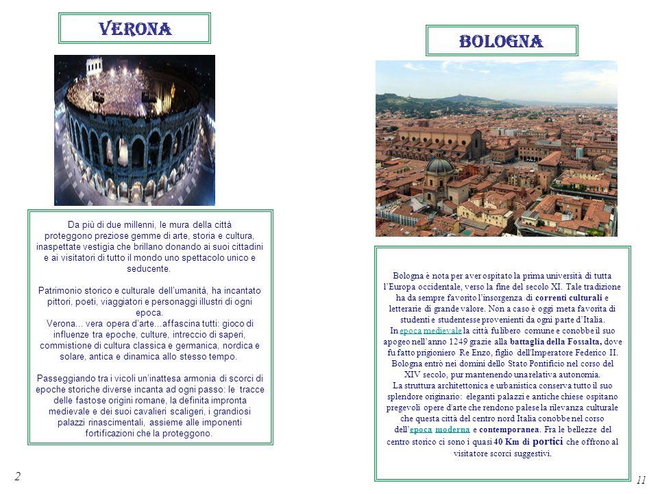 2 11 BOLOGNA Da più di due millenni, le mura della città proteggono preziose gemme di arte, storia e cultura, inaspettate vestigia che brillano donand
