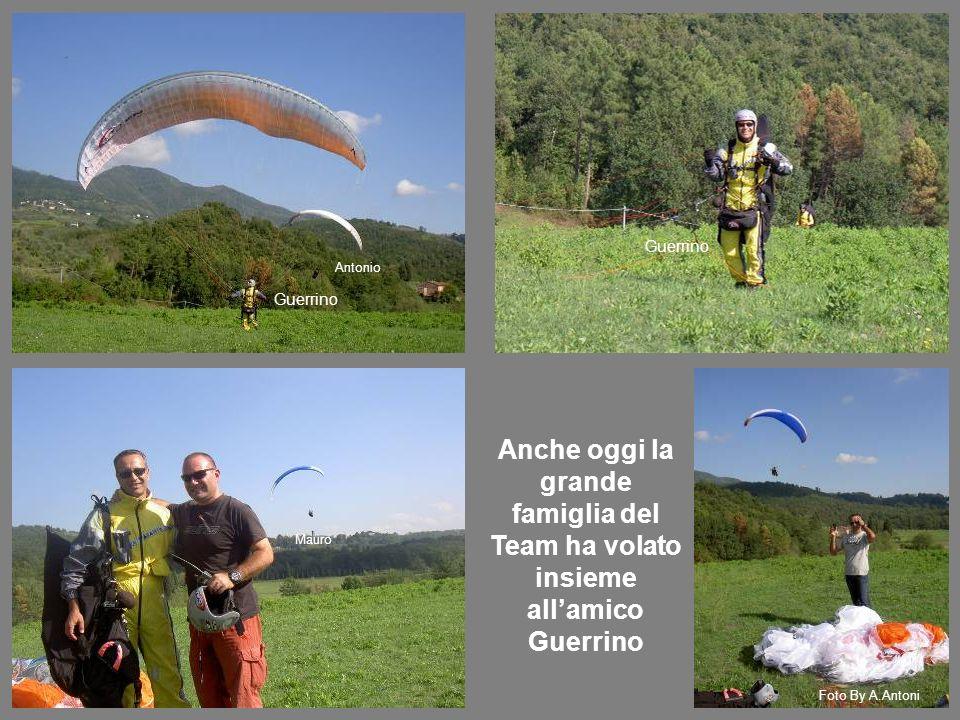 Guerrino Foto By A.Antoni Anche oggi la grande famiglia del Team ha volato insieme allamico Guerrino Antonio Guerrino Mauro