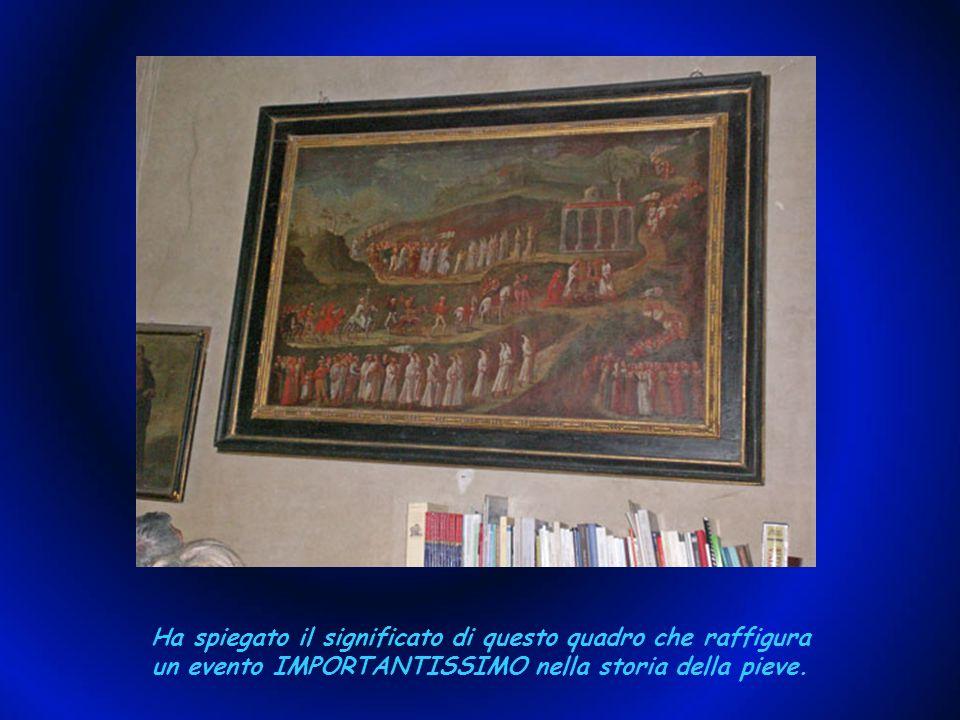 Il Cardinale ha citato le origini della pieve e rammentato racconti popolari, che sicuramente hanno del vero. Anche la nostra guida ha ascoltato incan