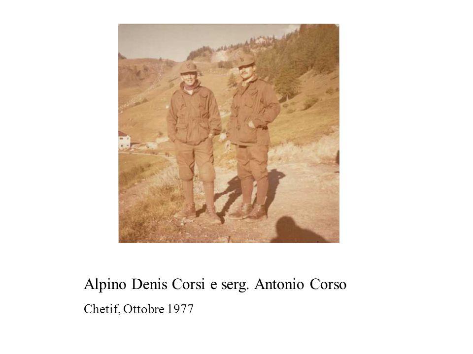 Alpino Denis Corsi e serg. Antonio Corso Chetif, Ottobre 1977