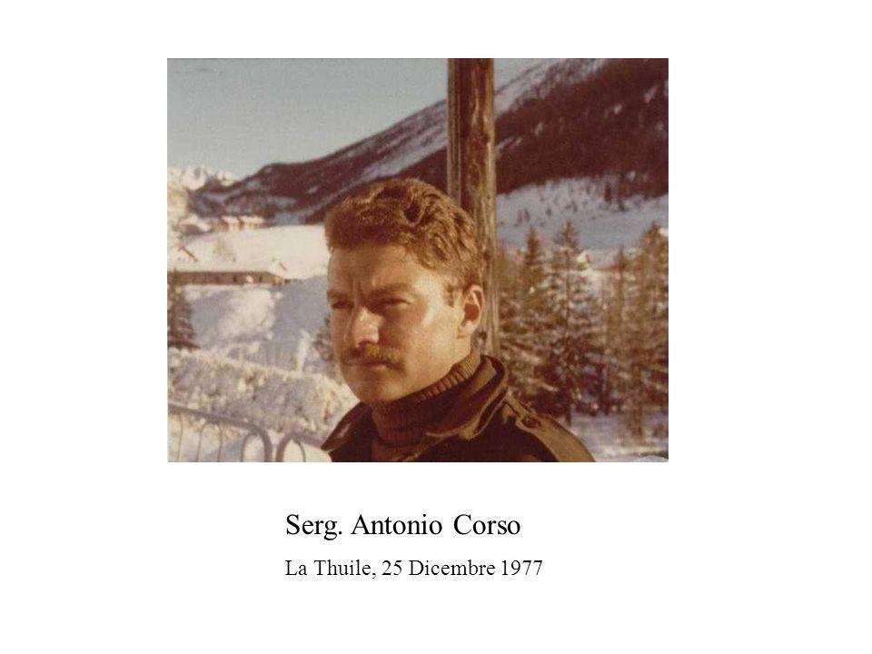 Serg. Antonio Corso La Thuile, 25 Dicembre 1977