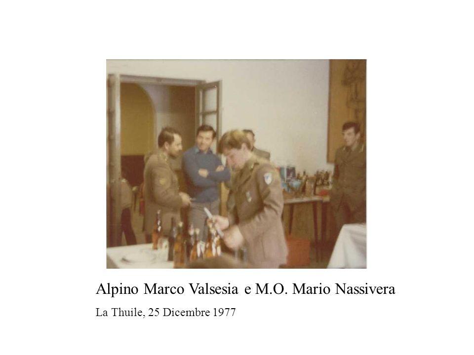 Alpino Marco Valsesia e M.O. Mario Nassivera La Thuile, 25 Dicembre 1977