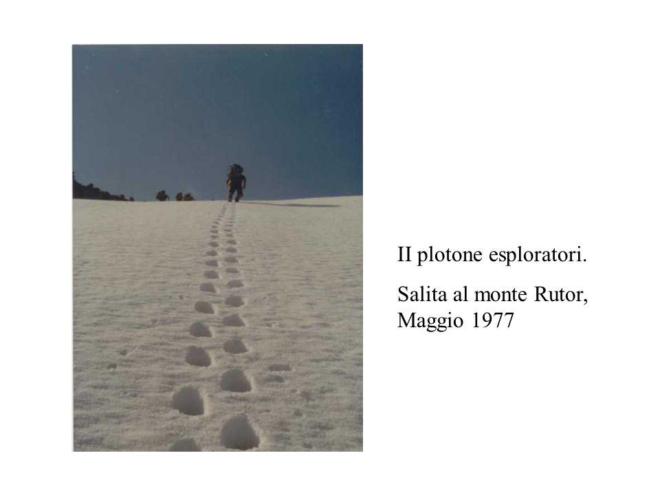 II plotone esploratori. Salita al monte Rutor, Maggio 1977