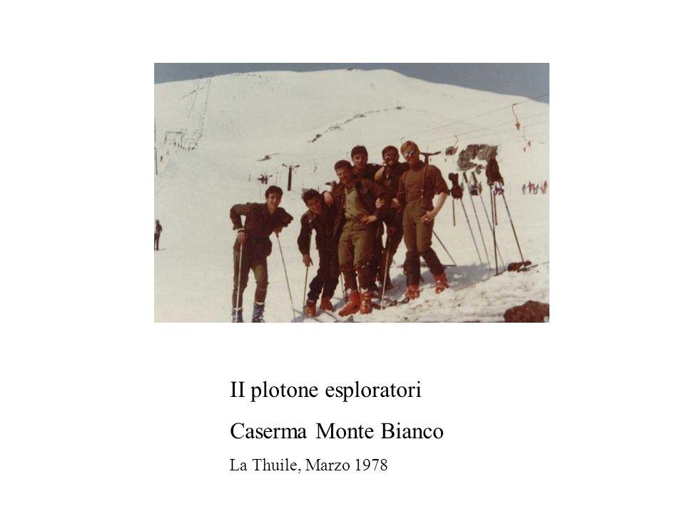 II plotone esploratori Caserma Monte Bianco La Thuile, Marzo 1978