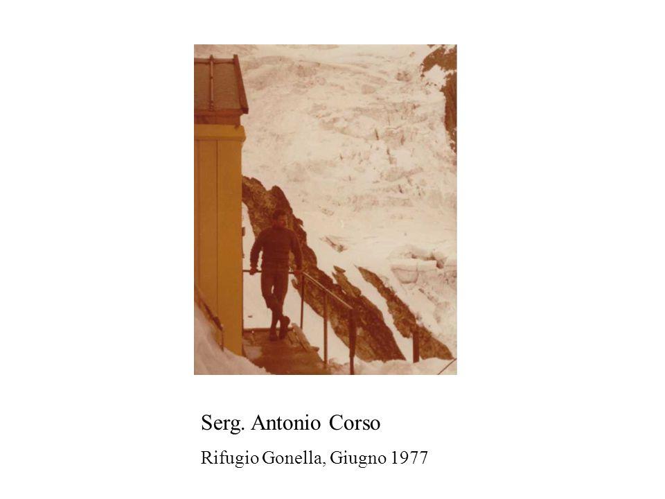 Serg. Antonio Corso Rifugio Gonella, Giugno 1977