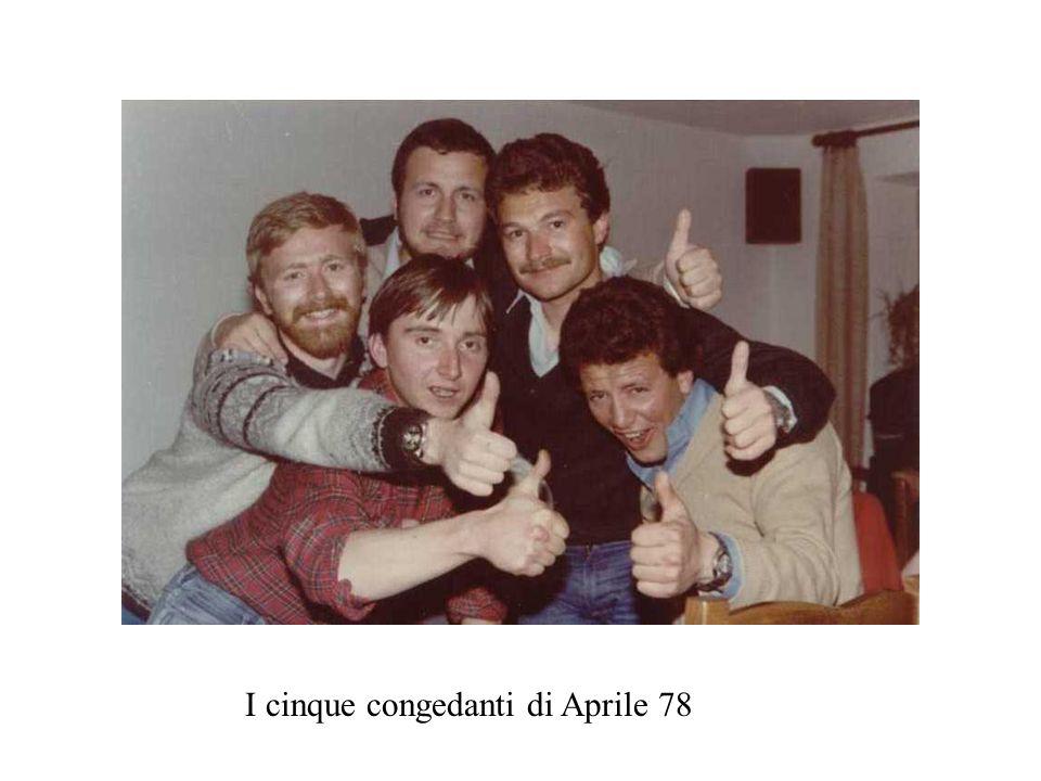 I cinque congedanti di Aprile 78