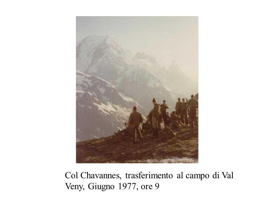 Col Chavannes, trasferimento al campo di Val Veny, Giugno 1977, ore 9