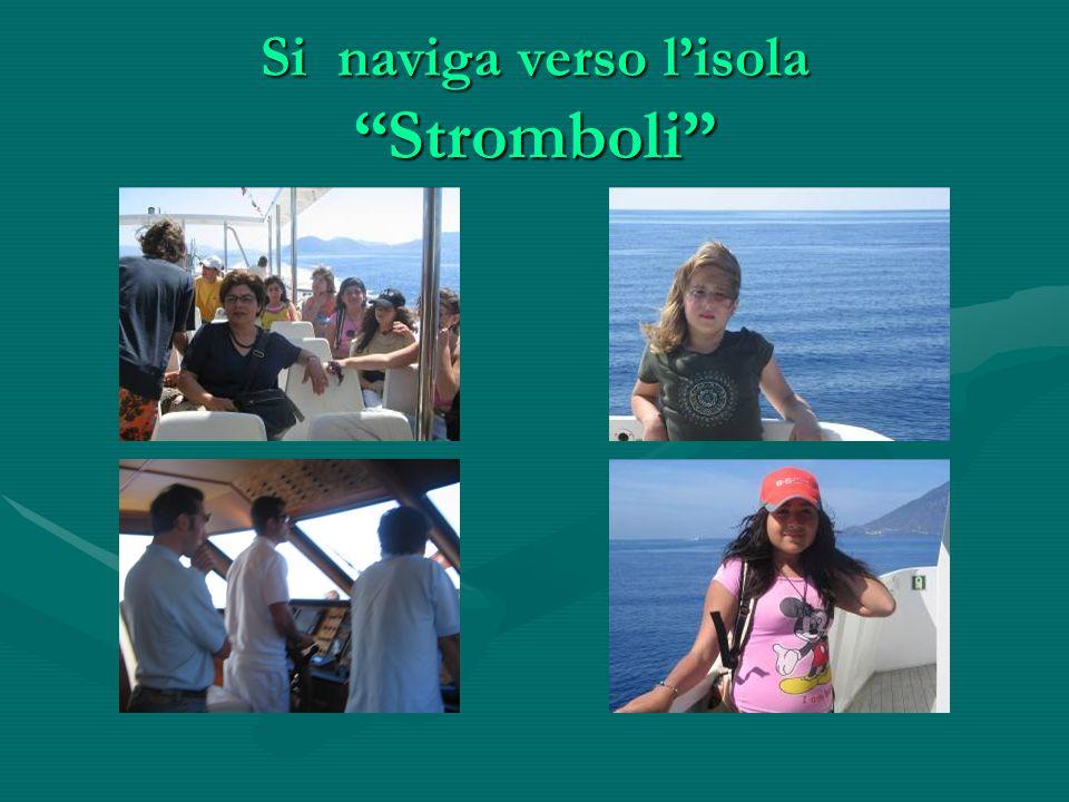 Si naviga verso lisola Stromboli