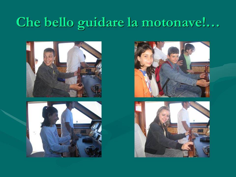 Che bello guidare la motonave!…