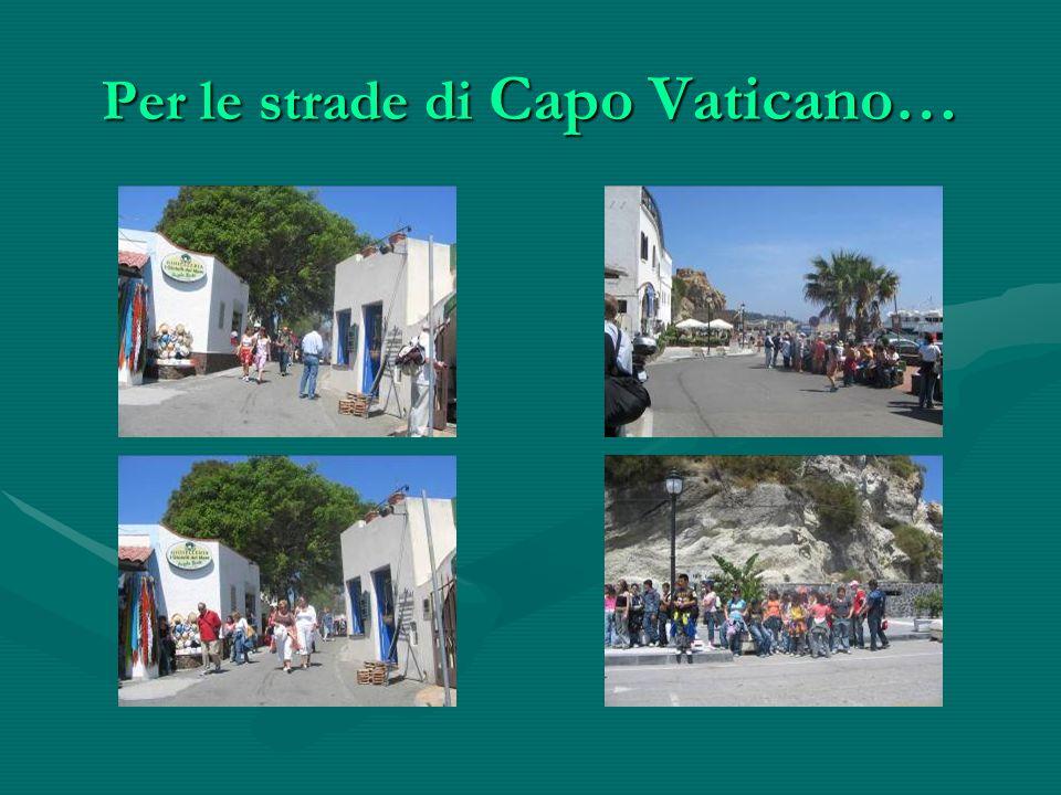 Per le strade di Capo Vaticano…