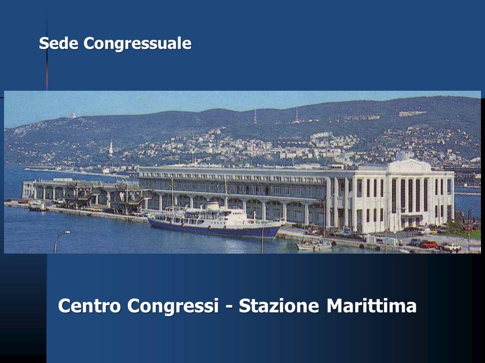 Sede Congressuale Centro Congressi - Stazione Marittima