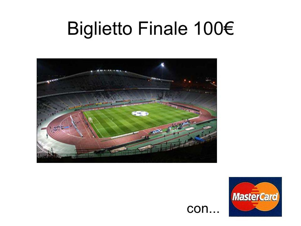 Biglietto Finale 100 con...