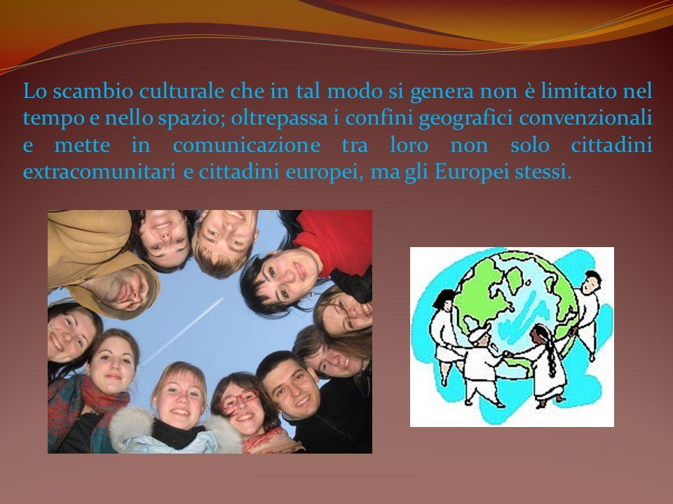 Lo scambio culturale che in tal modo si genera non è limitato nel tempo e nello spazio; oltrepassa i confini geografici convenzionali e mette in comun