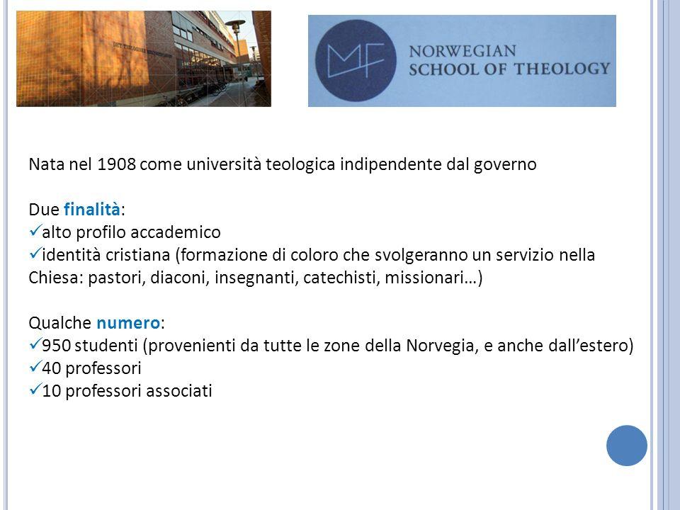 Nata nel 1908 come università teologica indipendente dal governo Due finalità: alto profilo accademico identità cristiana (formazione di coloro che sv