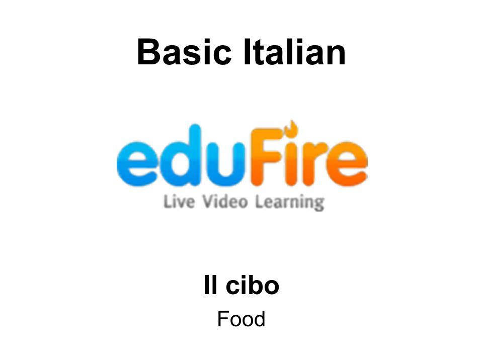 Basic Italian Il cibo Food