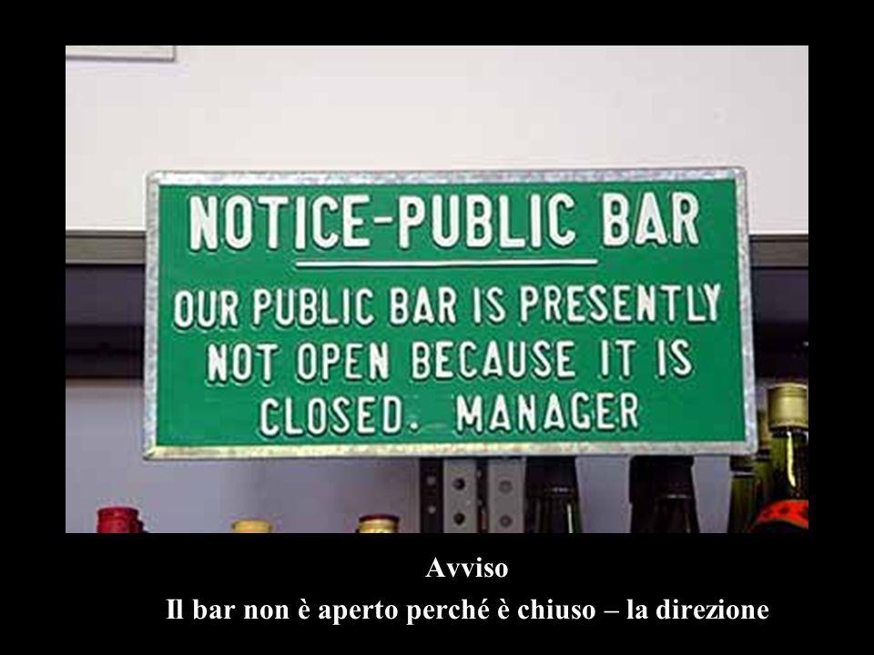 Avviso Il bar non è aperto perché è chiuso – la direzione