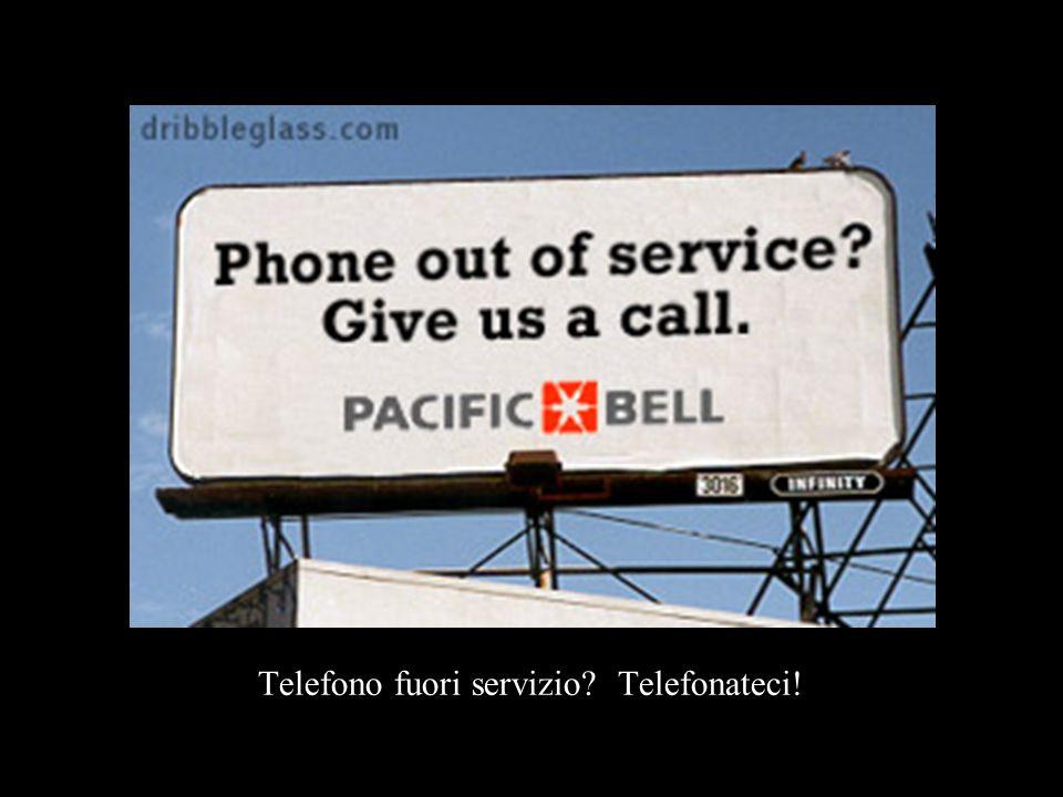 Telefono fuori servizio Telefonateci!