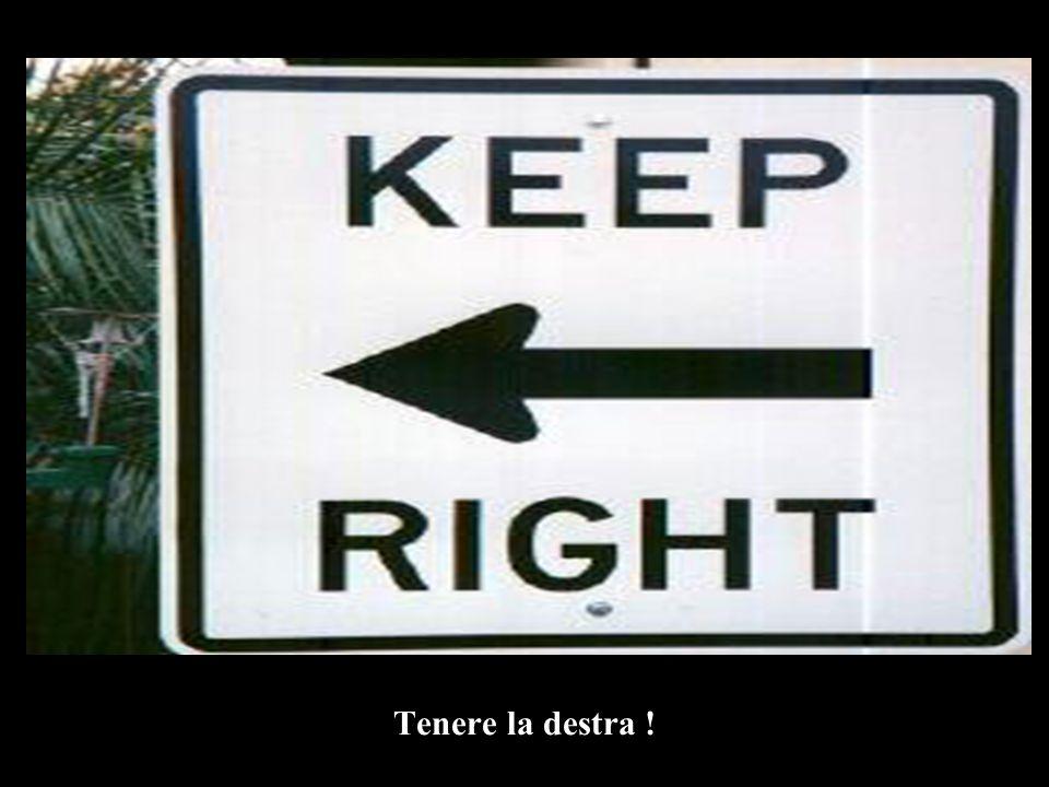 Tenere la destra !