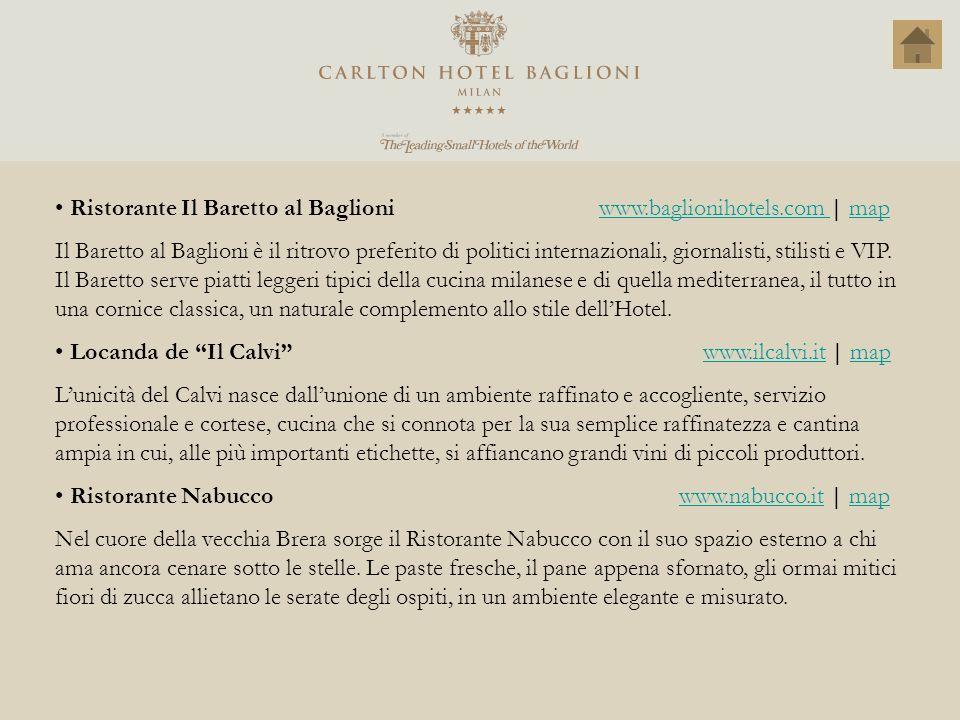 Ristorante Il Baretto al Baglioni www.baglionihotels.com   mapwww.baglionihotels.com map Il Baretto al Baglioni è il ritrovo preferito di politici int