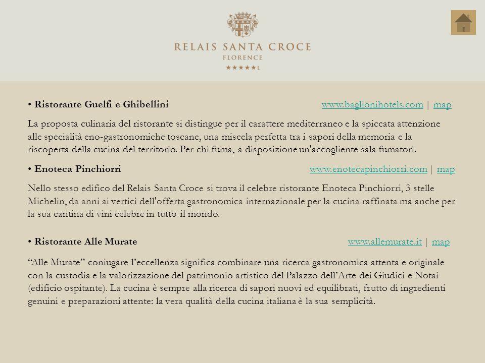Ristorante Guelfi e Ghibellini www.baglionihotels.com   mapwww.baglionihotels.commap La proposta culinaria del ristorante si distingue per il caratter