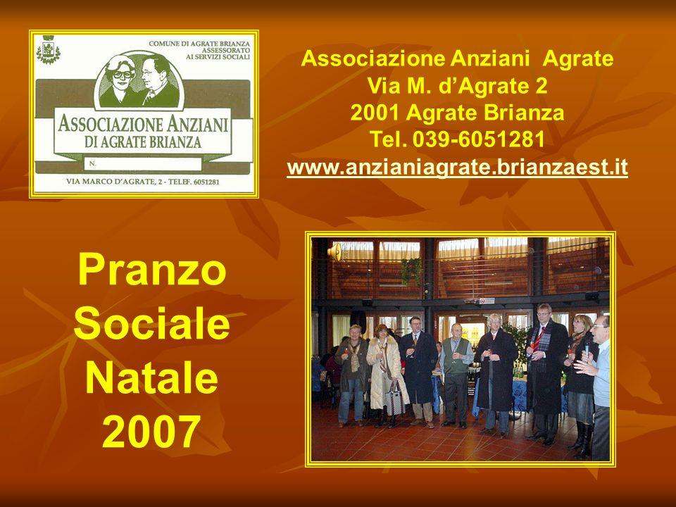 Pranzo Sociale Natale 2007 Associazione Anziani Agrate Via M.