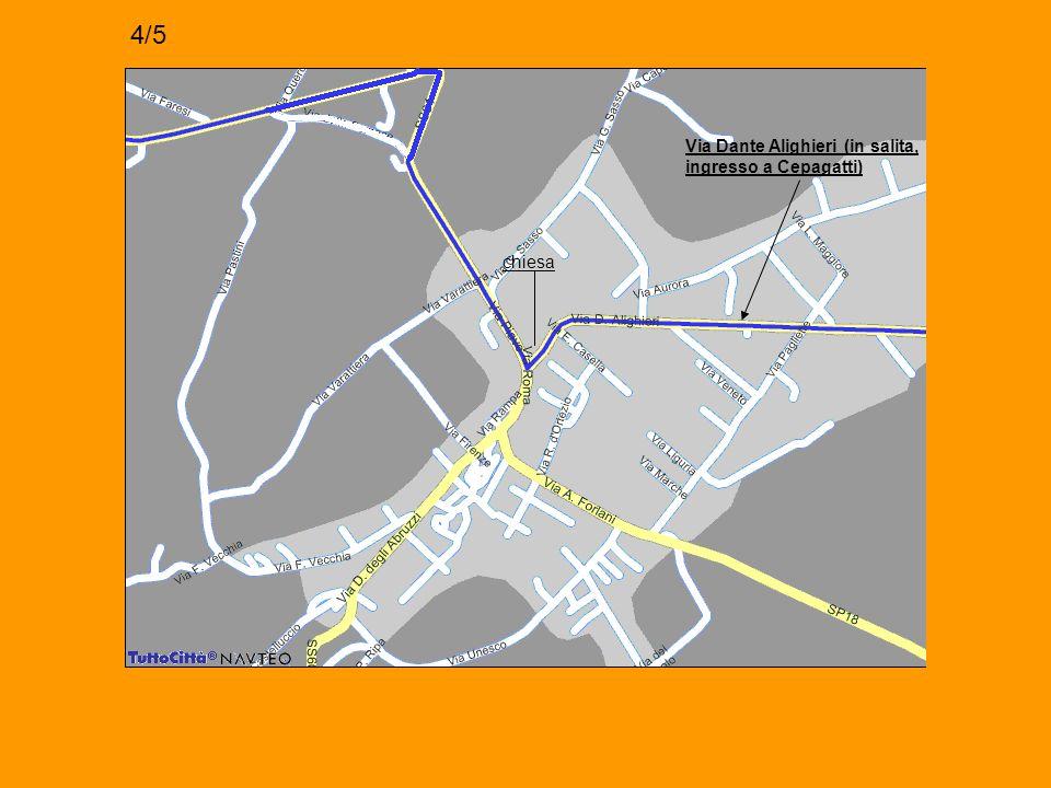 Via Dante Alighieri (in salita, ingresso a Cepagatti) chiesa 4/5