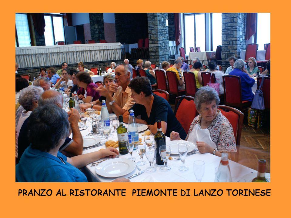 PRANZO AL RISTORANTE PIEMONTE DI LANZO TORINESE