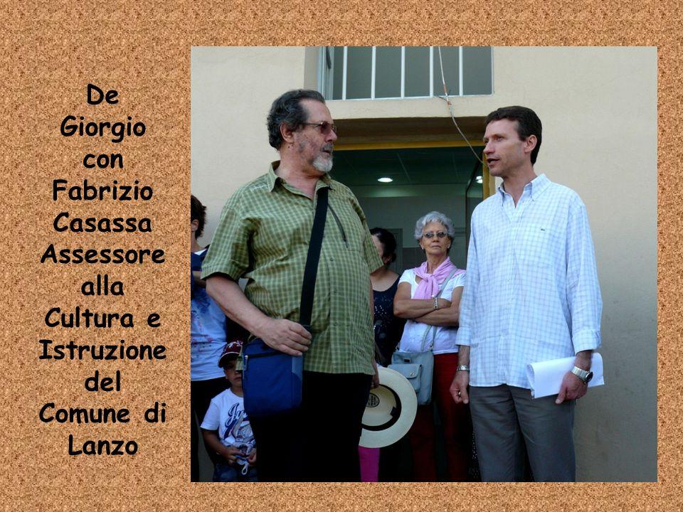 De Giorgio con Fabrizio Casassa Assessore alla Cultura e Istruzione del Comune di Lanzo