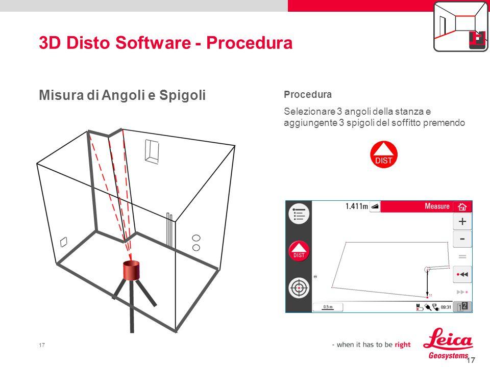 17 3D Disto Software - Procedura 17 Misura di Angoli e Spigoli Procedura Selezionare 3 angoli della stanza e aggiungente 3 spigoli del soffitto premen