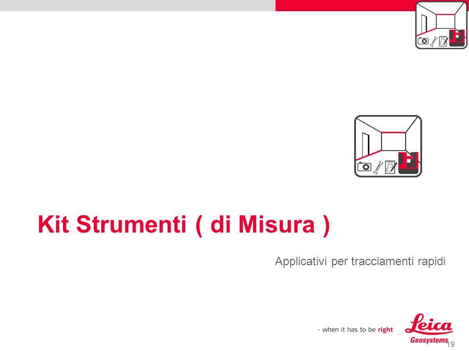 Kit Strumenti ( di Misura ) 19 Applicativi per tracciamenti rapidi draft