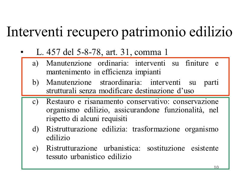 10 Interventi recupero patrimonio edilizio L.457 del 5-8-78, art.