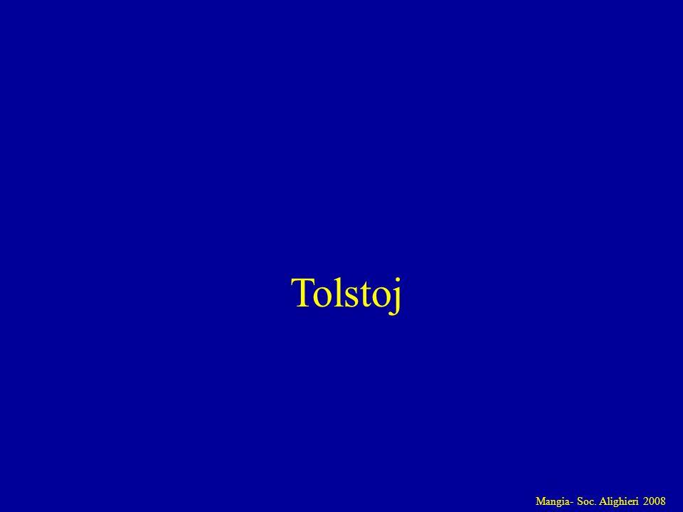 Mangia- Soc. Alighieri 2008 Tolstoj