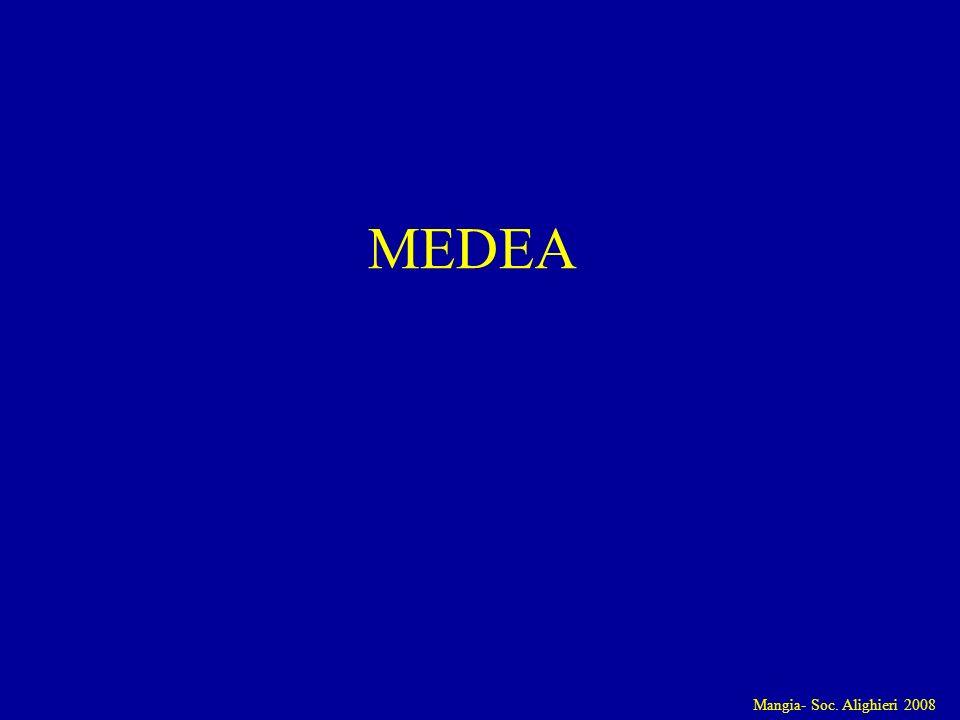 Mangia- Soc. Alighieri 2008 MEDEA