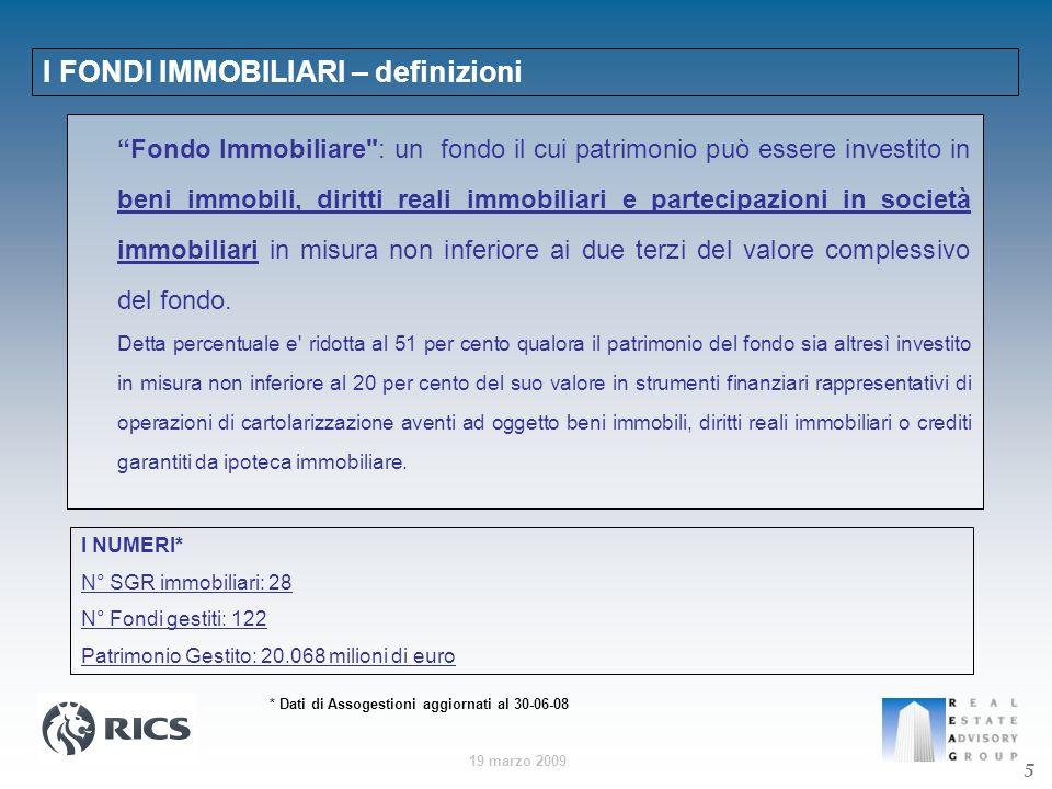 19 marzo 2009 I FONDI IMMOBILIARI – definizioni Fondo Immobiliare