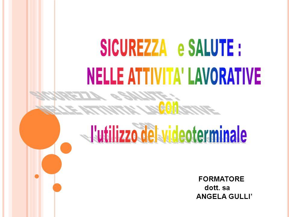 FORMATORE dott. sa ANGELA GULLI