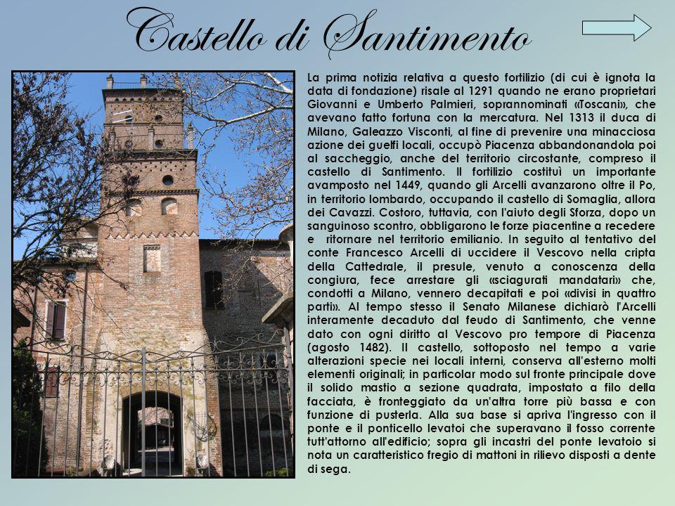 La prima notizia relativa a questo fortilizio (di cui è ignota la data di fondazione) risale al 1291 quando ne erano proprietari Giovanni e Umberto Pa